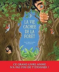 La vie cachée de la forêt par Gaudrat