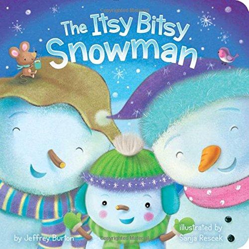 The Itsy Bitsy Snowman por Jeffrey Burton