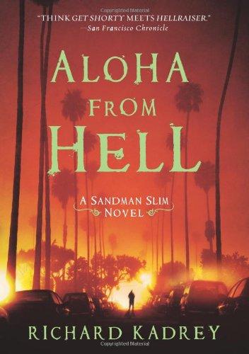 Aloha from Hell: A Sandman Slim Novel