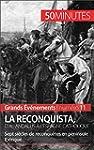 La Reconquista, d'al-Andalus � l'Espa...