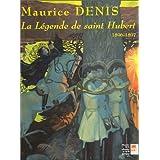 Maurice Denis : La Légende de Saint Hubert
