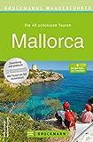 Wandern auf Mallorca: Wanderführer mit den schönsten 40 Touren auf der Insel. Inkl. Serra Tramuntana. Mit Wanderkarte für jede Tour und kostenlosen GPS-Downloads. - Bernhard Irlinger, Wolfgang Heitzmann