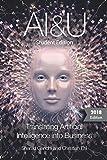 AI&U 2018 Student Edition: Translating Artificial Intelligence Into Business