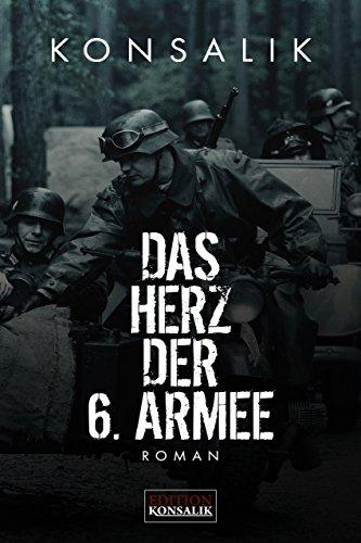 Militär Des Herzens (Das Herz der 6. Armee: Roman)