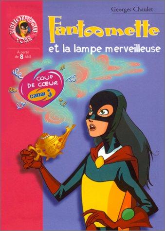 """<a href=""""/node/13034"""">Fantômette et la lampe merveilleuse</a>"""
