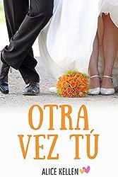 Otra vez tú (Spanish Edition)
