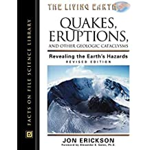 [Quakes, Eruptions and Other Geologic Cataclysms: Revealing the Earth's Hazards] (By: Jon Erickson) [published: November, 2001]