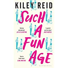 Such a Fun Age: The 'joyously funny' Sunday Times and New York Times bestseller (English Edition)