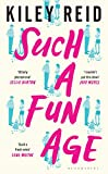Such a Fun Age: 'The most provocative page-turner of 2020' - now a Sunday Times bestseller (English Edition)