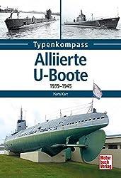 Alliierte U-Boote: 1939-1945