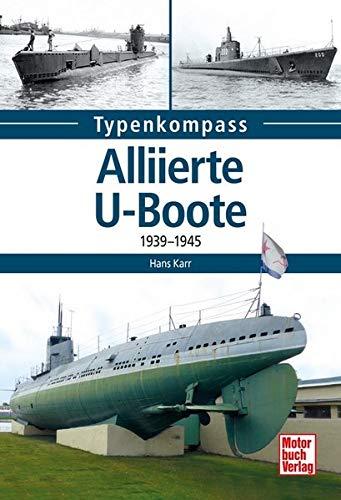 Alliierte U-Boote: 1939-1945 gebraucht kaufen  Wird an jeden Ort in Deutschland
