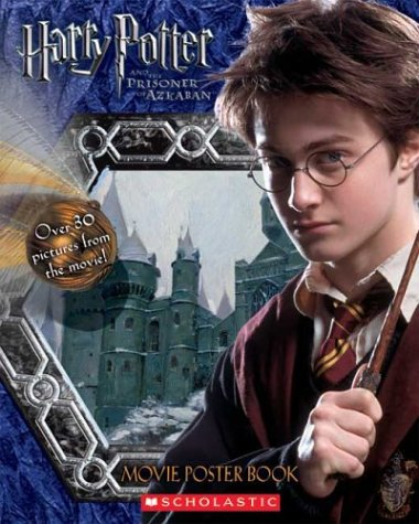 Click for larger image of Harry Potter and the Prisoner of Azkaban Movie Poster Book