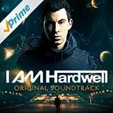 I Am Hardwell (Original Soundtrack)