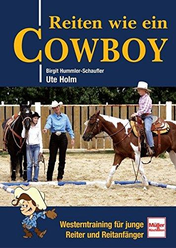 Reiten wie ein Cowboy: Westerntraining für junge Reiter und Reitanfänger