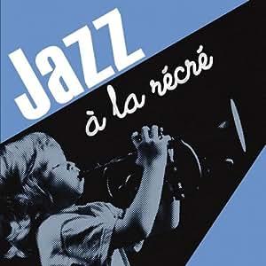 Jazz A La Récré
