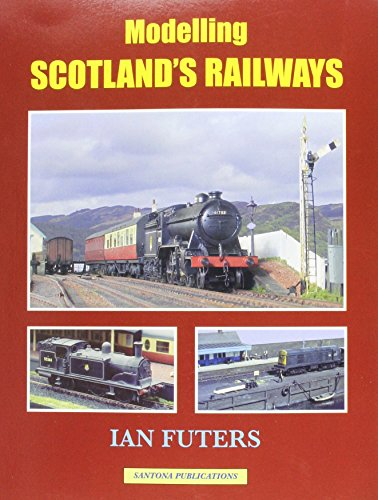 Modelling Scotland's Railways por Ian Futers