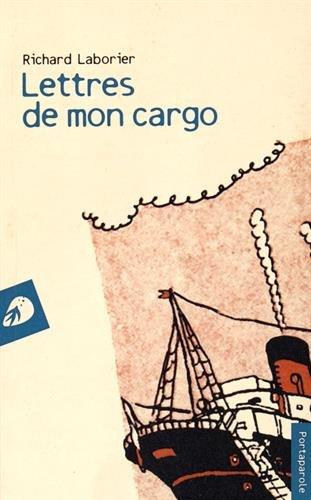 Lettres de mon cargo (I Venticinque) por Richard Laborier