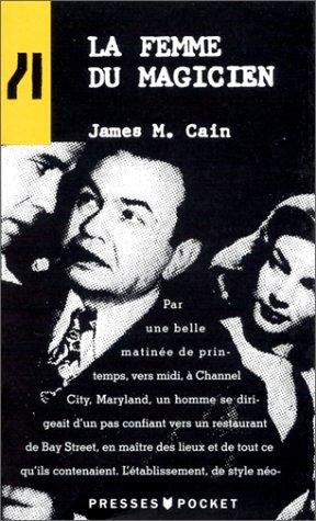 La femme du magicien par James Mallahan Cain