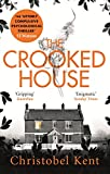 The Crooked House (English Edition) von Christobel Kent