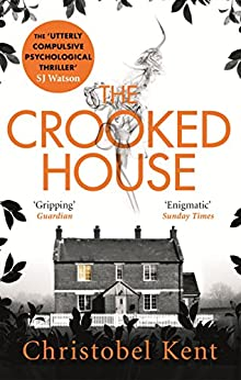 The Crooked House by [Kent, Christobel]