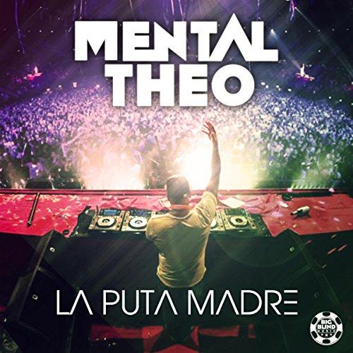 La Puta Madre (Original Mix Edit)