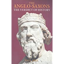 The Anglo-Saxons: The Verdict of History