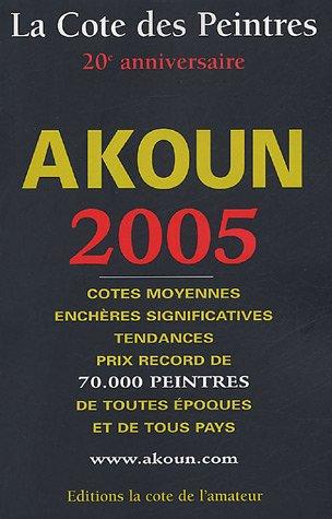 Cote des Peintres 2005 par Jacky Akoun