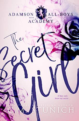 The Secret Girl: A High School Bully Romance (Adamson All-Boys Academy Book 1) (English Edition) (Adult Girl School)