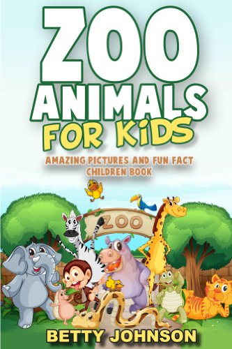 Descargar Epub Gratis Zoo Animals for Kids: Amazing Pictures and Fun Fact Children Book (Children's Book Age 4-8) (Discover Animals Series 3)