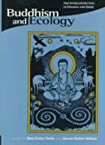 Buddhism & Ecology - The Interconnection of Dharma & Deeds (Paper): The Interconnection of Dharma and Deeds (Religions of the World & Ecology)