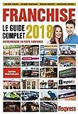 Franchise le guide complet 2018