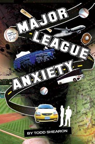 Major League Anxiety por Todd Shearon