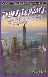 Cambio Climatico: Los Gases de Efecto Invernadero y la Capa de Ozono (Historietas Juveniles: Peligros del Medioambiente (Paperback))