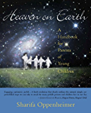 Heaven on Earth (English Edition)