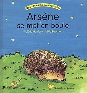 """Afficher """"Arsène se met en boule"""""""