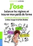 ˝J'ose balancer les régimes et trouver mon poids de forme˝ d'Alexandre Lefèvre #6