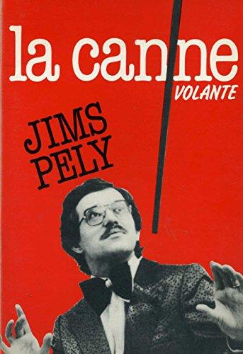 La Canne volante par Jims Pely