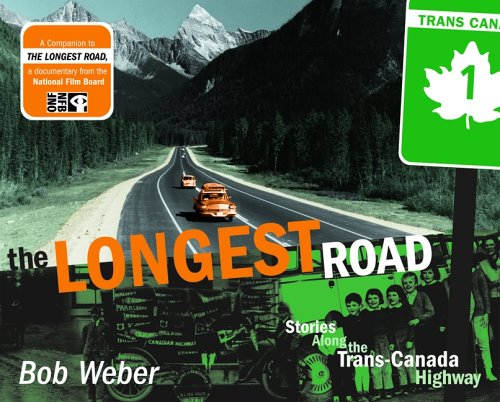 the-longest-road-stories-along-the-trans-canada-highway