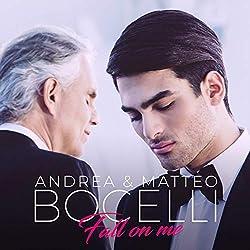 Andrea Bocelli & Matteo Bocelli | Format: MP3-DownloadVon Album:Fall On MeErscheinungstermin: 20. September 2018 Download: EUR 1,29