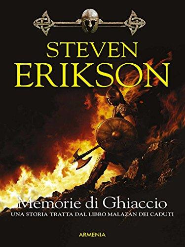 Memorie di Ghiaccio: Una storia tratta dal Libro Malazan dei Caduti