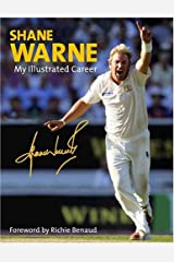 Shane Warne: My Official Illustrated Career Hardcover