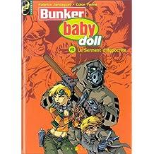 Bunker babydoll, tome 2 : Le Serment d'Hypocrite