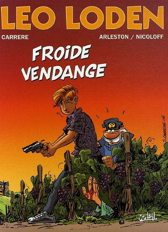 Léo Loden, Tome 16 : Froide Vendange