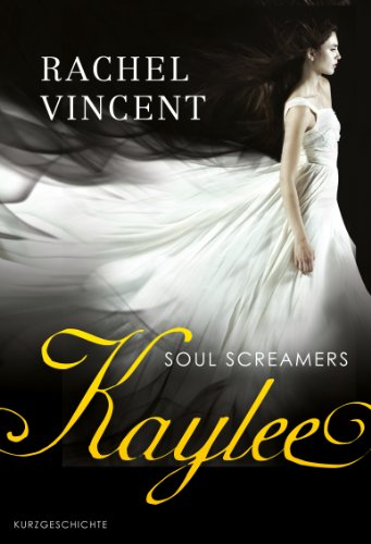 Kaylee: Prequel - Soul Screamers