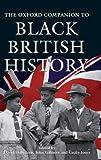 The Oxford Companion to Black British History (Oxford Companions)