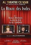 Au théâtre ce soir : La route des Indes