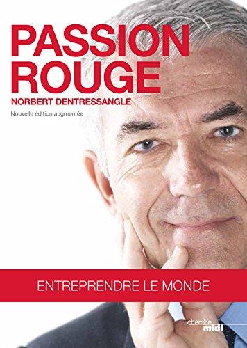 Passion rouge par Norbert DENTRESSANGLE