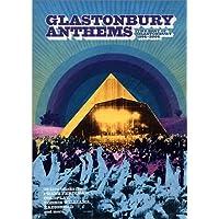 Glastonbury Anthems - the Best of Glastonbury 1994-2004
