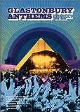 Glastonbury Anthems - the Best of Glastonbury 1994-2004 [UK Import]