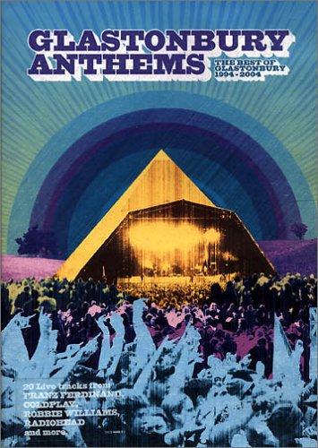 Preisvergleich Produktbild Glastonbury Anthems - the Best of Glastonbury 1994-2004 [UK Import]
